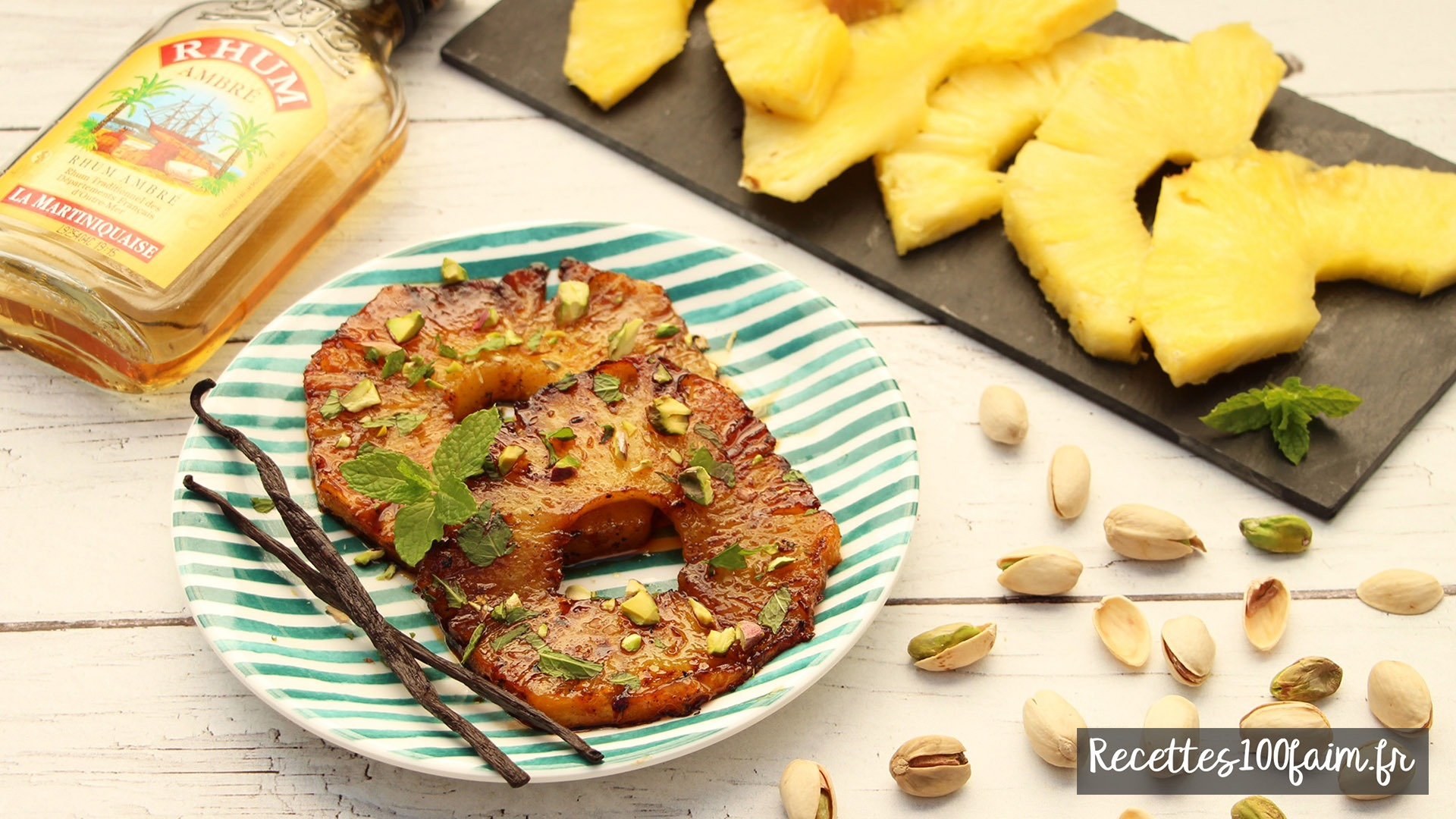 recette ananas roti pistache menthe